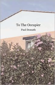 To The Occupier - Paul Demuth