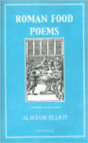 Roman Food Poems: A Modern Translation - Marion Boyars Publishers Ltd