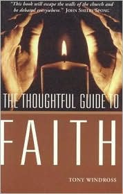 Thoughtful Guide to Faith - Tony Windross