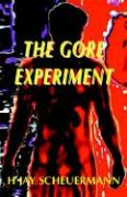 The Gore Experiment