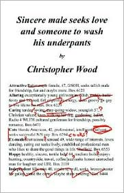Sincere Male Seeks Love And Someone To Wash His Underpants - Christopher Wood