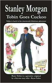 Tobin Goes Cuckoo - Stanley Morgan