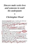 Sincere male seeks love and someone to wash his underpants - Wood, Christopher
