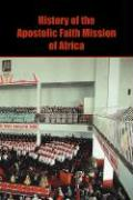 History of the Apostolic Faith Mission of Africa