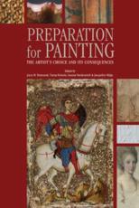 Preparation for Painting - Joyce Townsend, Tiarna Doherty, Gunnar Heydenreich, Jacqueline Ridge