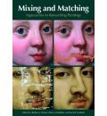 Mixing and Matching - Rebecca Ellison