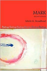Mark, Second Edition - Edwin K. Broadhead
