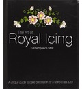 The Art of Royal Icing - Eddie Spence