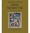 The Inventory of King Henry VIII - Maria Hayward
