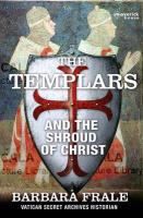 Templars and the Shroud of Christ