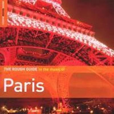 The Rough Guide to the Music of Paris (Music Rough Guides)