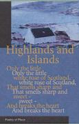 Highlands and Islands: A Collection of the Poetry of Place