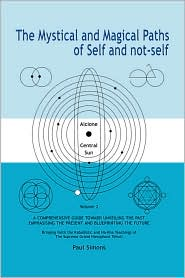 Mystical and Magical Paths of Self and not-self, volume 2 - Paul Simons