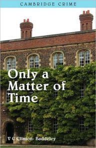 Only A Matter Of Time - V.C. Clinton-Baddeley