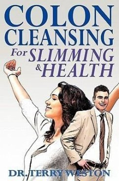 Colon Cleansing for Slimming & Health - Weston, Terry