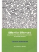 Silently Silenced - Mathiesen Thomas