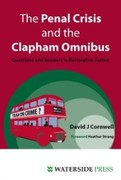David J Cornwell: Penal Crisis and the Clapham Omnibus