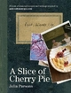 Slice of Cherry Pie - Julia Parsons