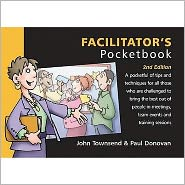 Facilitator's Pocketbook - John Townsend, Paul Donovan, Phil Hailstone (Illustrator)