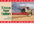 Know Your Combines - Chris Lockwood