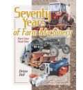 Seventy Years of Farm Machinery: Seedtime v. 1 - Brian Bell