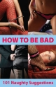 How To Be Bad - Aishling Morgan