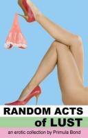 Random Acts of Lust