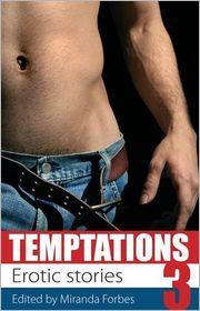 Temptations Three - Miranda Forbes