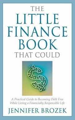 The Little Finance Book That Could - Brozek, Jennifer