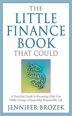 The Little Finance Book That Could - Jennifer Brozek