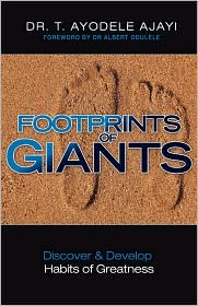 Footprints Of Giants - Dr. T. Ayodele Ajayi