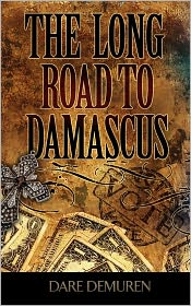 The Long Road to Damascus