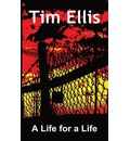 A Life for a Life - Tim Ellis