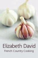 French Country Cooking - David, Elizabeth