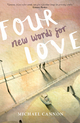 Four New Words for Love - Michael Cannon