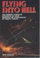 Flying into Hell - Mel Rolfe