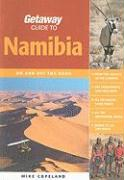 Getaway Guide to Namibia: On and Off the Road