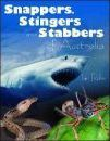 Stingers Snappers and Stabbers - Ian Rohr