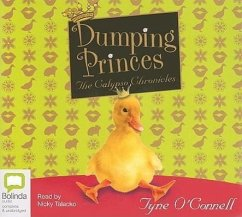 Dumping Princes: The Calypso Chronicles - O'Connell, Tyne