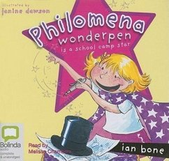Philomena Wonderpen Is a School Camp Star - Bone, Ian