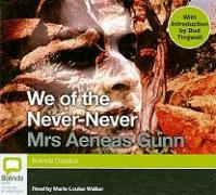 We of the Never-Never (Bolinda Classics)
