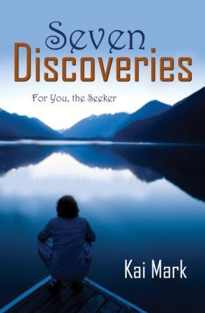 Seven Discoveries als eBook von Kai Mark - Word Alive Press
