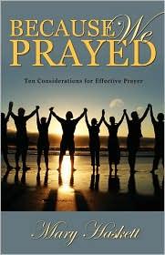 Because We Prayed - Mary Haskett