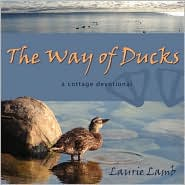 The Way of Ducks - Laurie Lamb