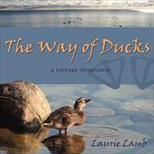 The Way of Ducks - Lamb, Laurie