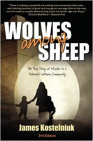 Wolves Among Sheep - James Kostelniuk