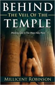 Behind The Veil Of The Temple - Millicent Robinson