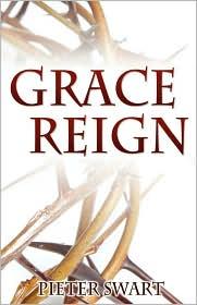 Grace Reign - Pieter Swart
