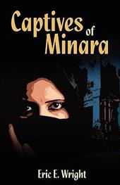 Captives of Minara - Wright, Eric E.