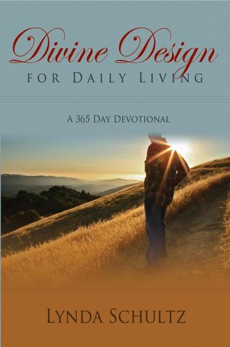 Divine Design For Daily Living als eBook von Lynda Schultz - Word Alive Press